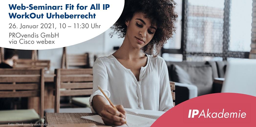 Web-Seminar Fit for All IP — WorkOut Urheberrecht