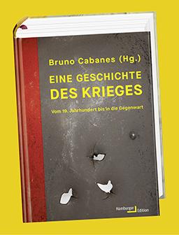 Cabanes, Eine Geschichte des Krieges