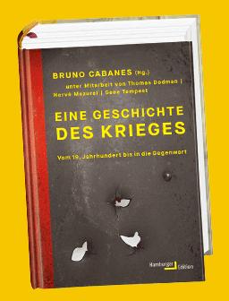 Cabanes (Hg.), Eine Geschichte des Krieges