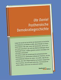 Cover, Ute Daniel, Postheroische Demokratiegeschichte