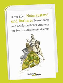 Oliver Eberl, Naturzustand und Barbarei