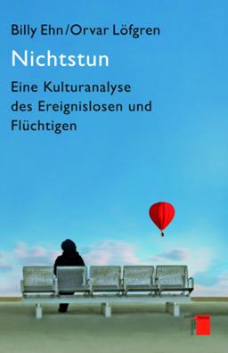 Cover, Ehn, Löfgren, Nichtstun