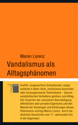 Cover, Lorenz, Vandalismus