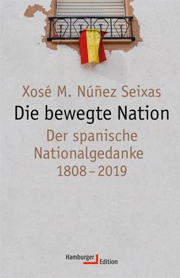 Cover, Núñez Seixas, Die bewegte Nation