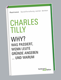 Charles Tilly, Why?