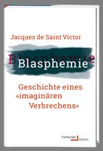 Saint Victor, Blasphemie