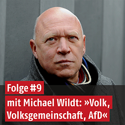 Podcast mit Michael Wildt