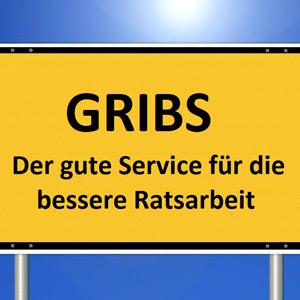 """Ein Ortsschild, auf dem steht """"GRIBS. Der gute Service für eine bessere Ratsarbeit"""""""