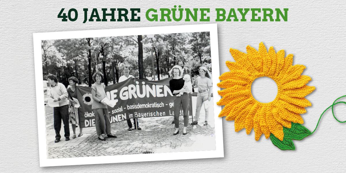 40 Jahre GRÜNE Bayern