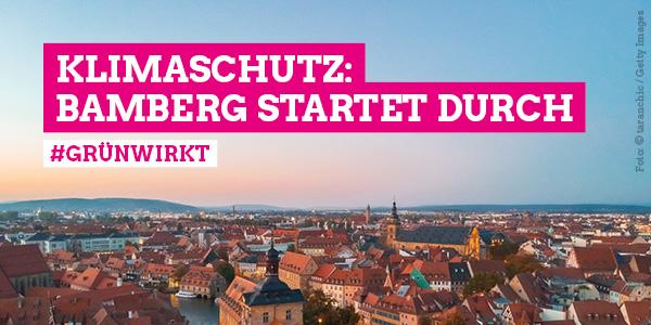 Klimaschutz: Bamberg startet durch!