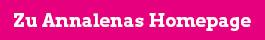 Zu Annalenas Homepage
