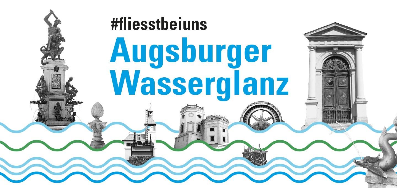 #fliesstbeiuns - Augsburger Wasserglanz