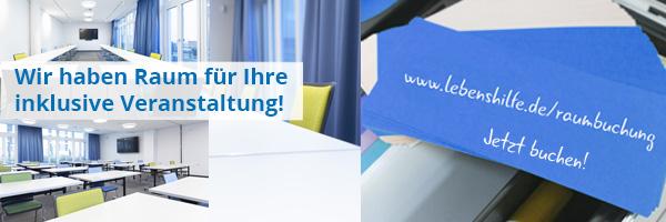 Lebenshilfe-Konferenzetage: Raumbuchung in Berlin