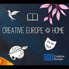 #CreativeEuropeAtHome