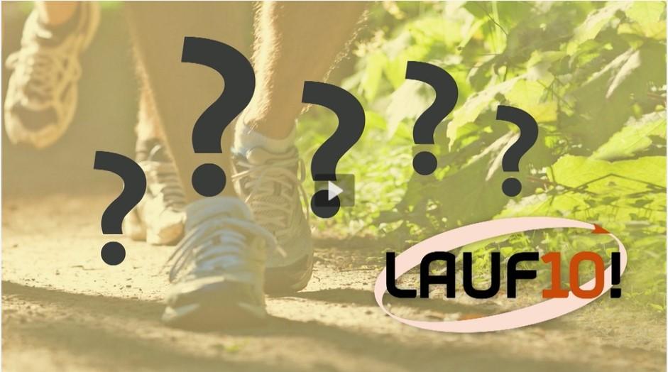 Fragen zu LAUF10!