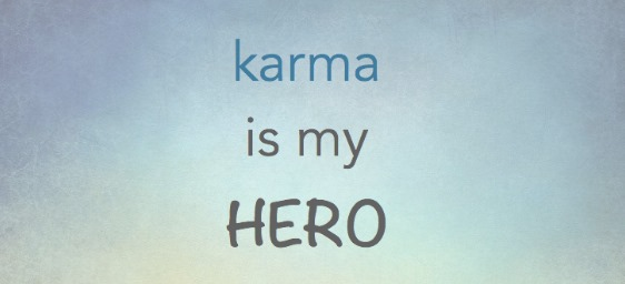 Devah Karma statt Kater