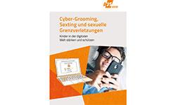 Cyber-Grooming, Sexting und sexuelle Grenzverletzung