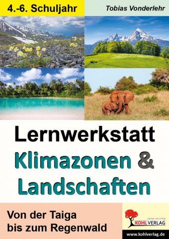 Klimazonen und Landschaften - Lernwerkstatt