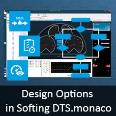 Design Option in Softing DTS.monaco