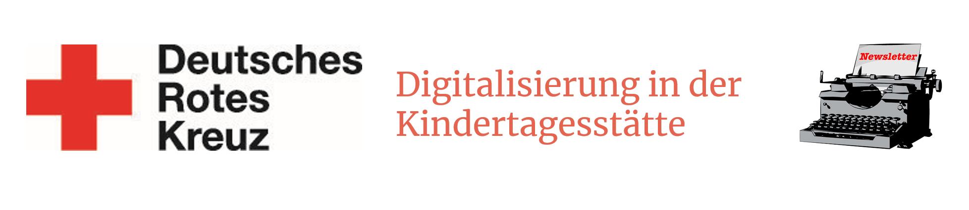 """Links das Logo des DRK, in der Mitte steht """"Digitalisierung in der Kindertagesstätte"""" und rechts ist eine Schreibmaschine abgebildet."""
