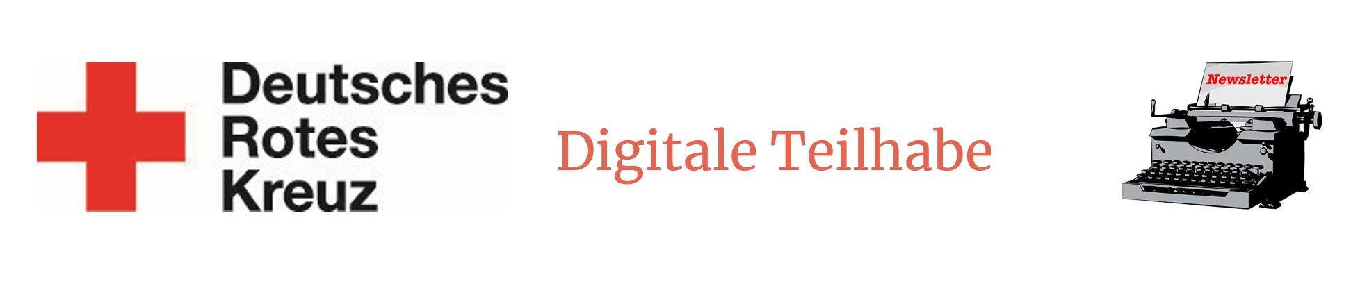 """Links das Logo des DRK, in der Mitte steht """"Digitale Teilhabe"""" und recht ist eine Schreibmaschine abgebildet."""