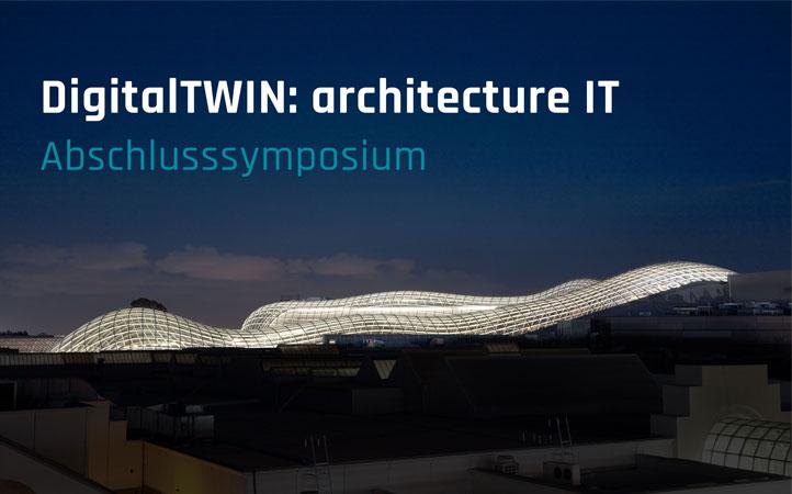 Abschlusssymposium DigitalTWIN 27.05.2021