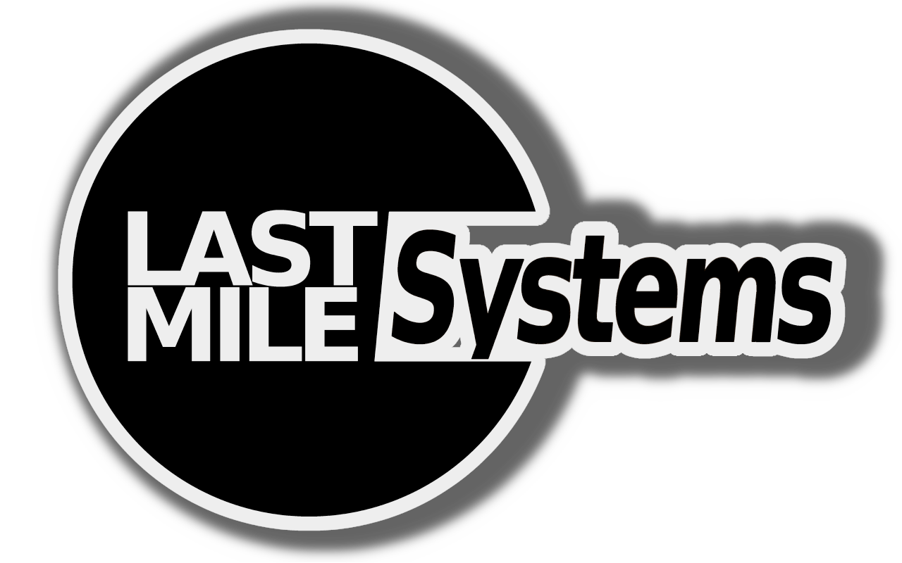 LAST MILE Systems