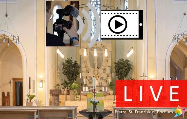 Gottesdienstübertragung aus St. Franziskus
