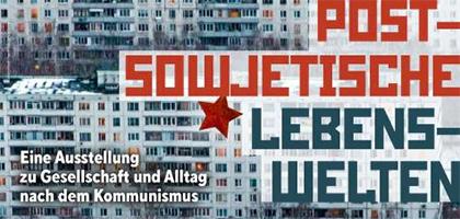 Postsowjetische Lebenswelten