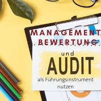 Interne Audits und Managementbewertung