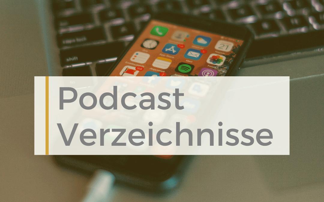 Podcast Verzeichnisse