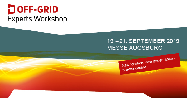 OFF-GRID Experts Workshop 19.-21. September 2019 - Messe Augsburg