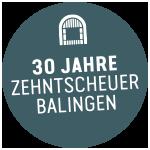 30 Jahre Zehntscheuer Balingen