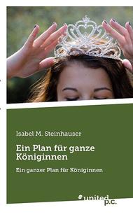 """""""Ein Plan für ganze Königinnen"""" bestellen auf exlibris.ch"""