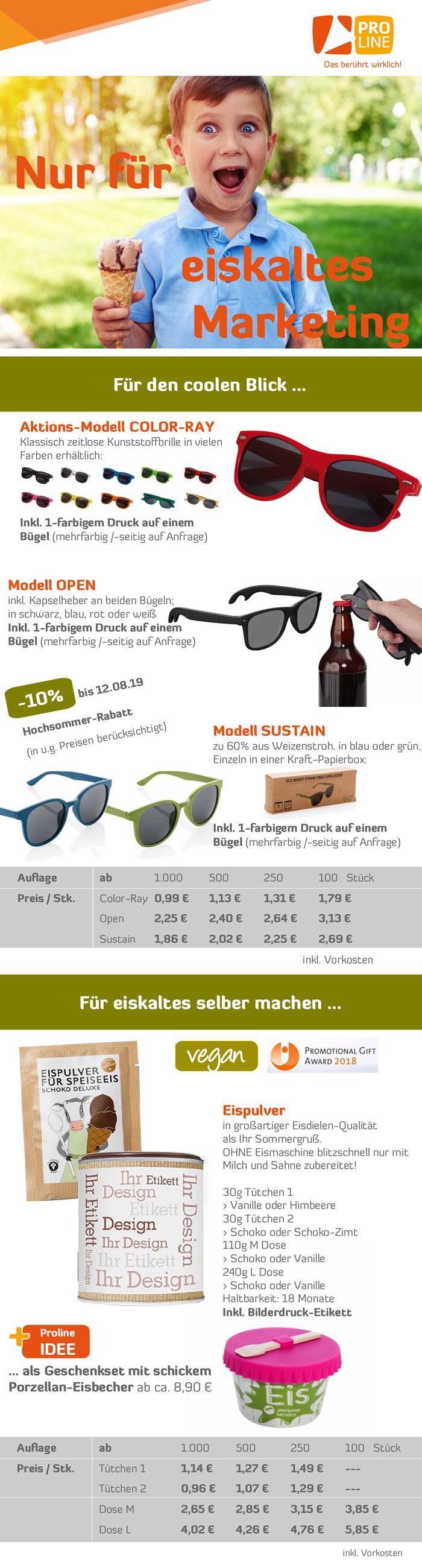 Sonnenbrillen und Eiszeit bei Proline