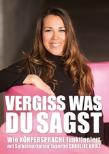 Caroline Krüll / DVD: Vergiss was Du sagst