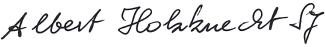 Unterschrift von Albert Holzknecht SJ