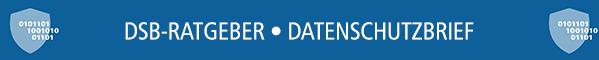 DSB-Ratgeber Datenschutzbrief