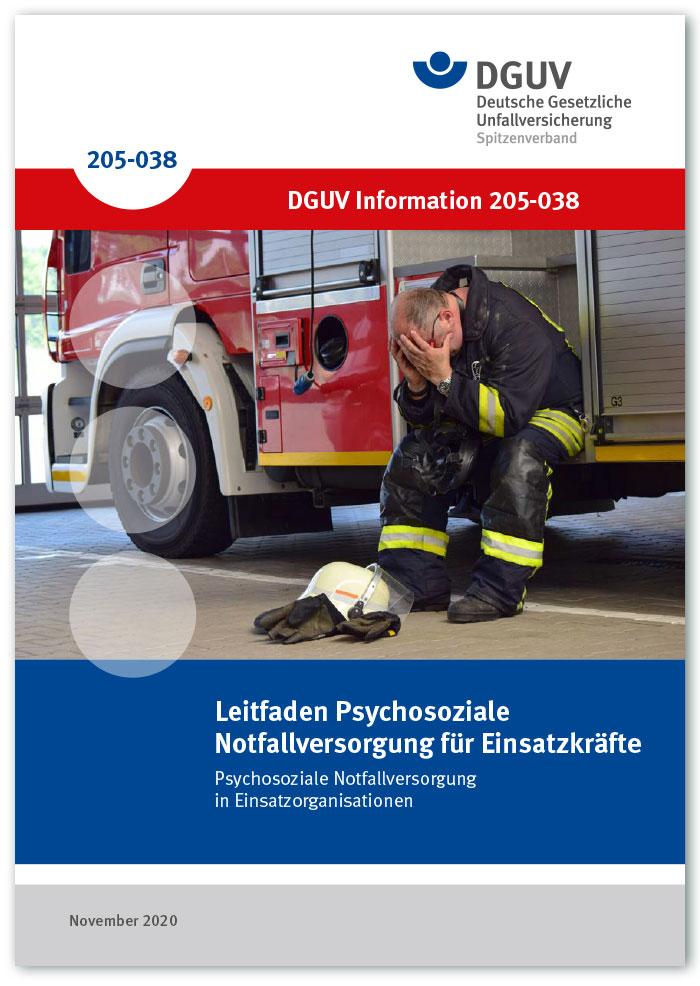 DGUV Information 205-038 – Leitfaden Psychosoziale Notfallversorgung für Einsatzkräfte