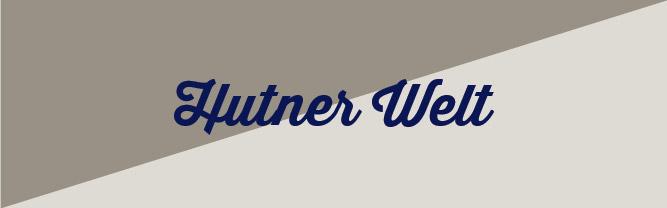 Hutner Welt