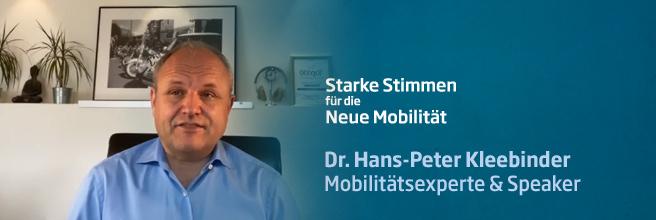 Starke Stimmen für die Neue Mobilität - mit Dr. Hans-Peter Kleebinder