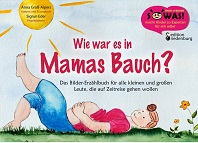 Cover Wie war es in Mamas Bauch?