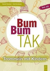 """Titelblatt """"Bum Bum TAK - Trommeln mit Kindern"""""""