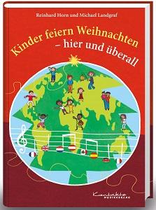 """Titelblatt """"Kinder feiern Weihnachten - hier und überall"""""""