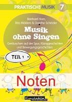 """Titelblatt """"Praktisch! Musik 7 – Musik ohne Singen – Teil 1 (Noten)"""""""