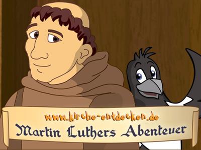 Martin Luthers Abenteuer