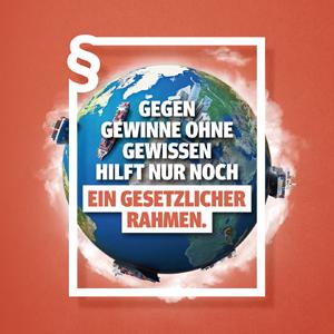 Damit Menschlichkeit zur Globalisierungsgewinnerin wird, braucht es einen gesetzlichen Rahmen.