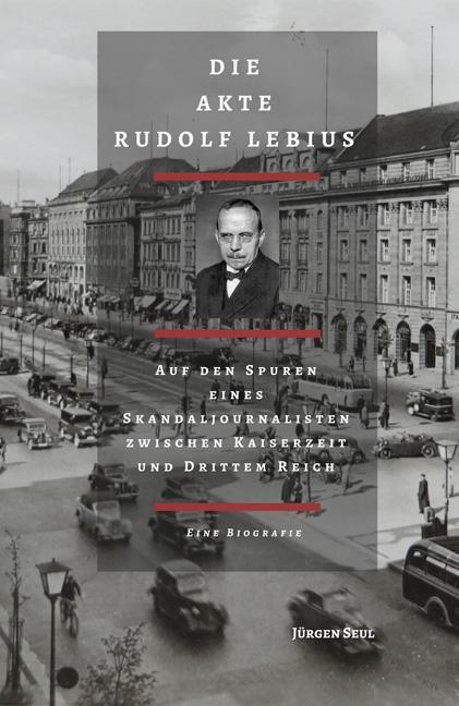 Die Akte Rudolf Lebius